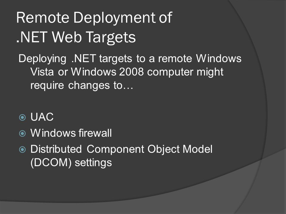 Remote Deployment of .NET Web Targets