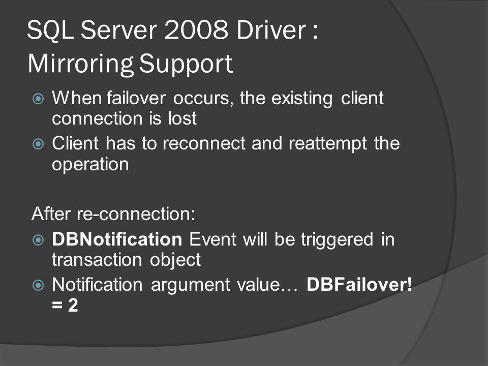 SQL Server 2008 Driver : Mirroring Support