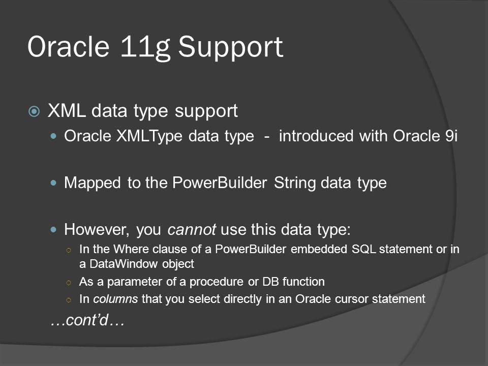Oracle 11g Support XML data type support