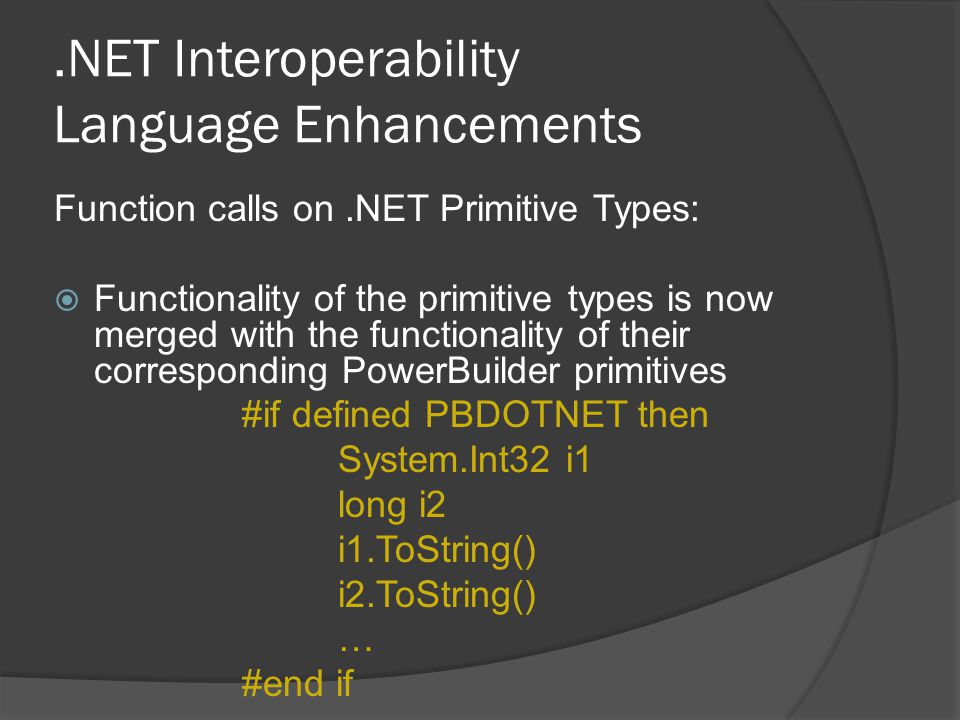.NET Interoperability Language Enhancements