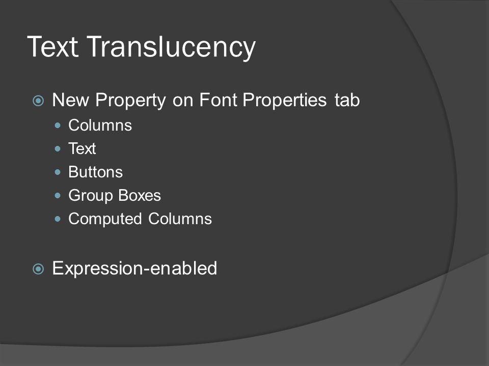 Text Translucency New Property on Font Properties tab