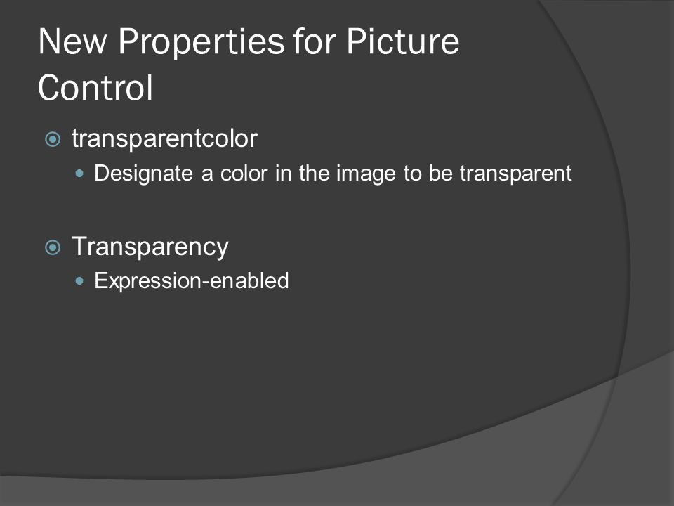 New Properties for Picture Control