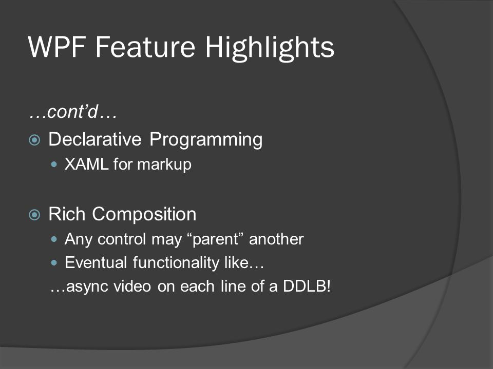 WPF Feature Highlights
