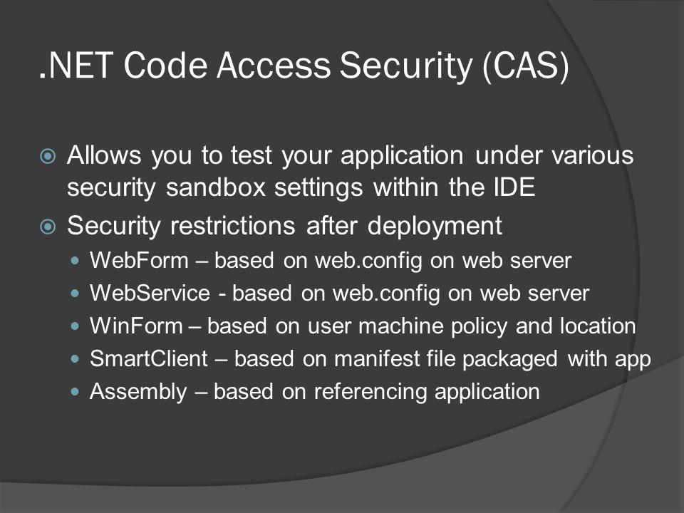 .NET Code Access Security (CAS)