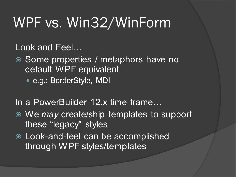 WPF vs. Win32/WinForm Look and Feel…