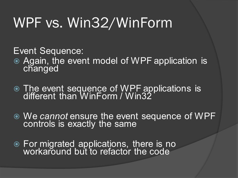 WPF vs. Win32/WinForm Event Sequence: