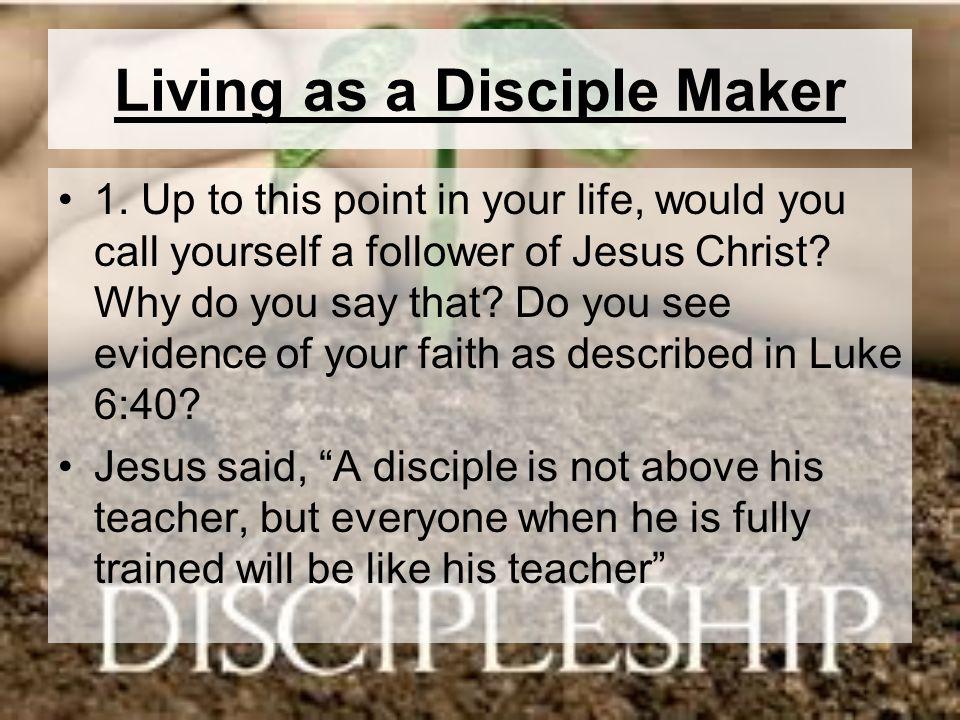 Living as a Disciple Maker