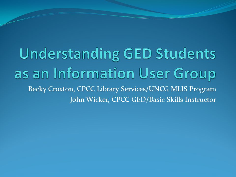 Understanding GED Students as an Information User Group
