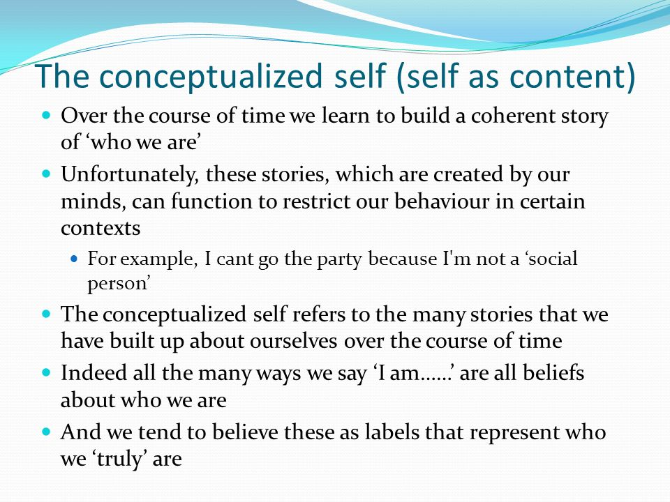 The conceptualized self (self as content)