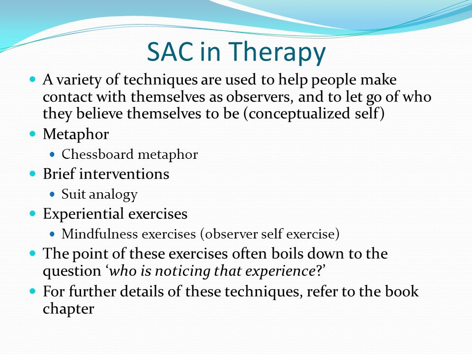 SAC in Therapy