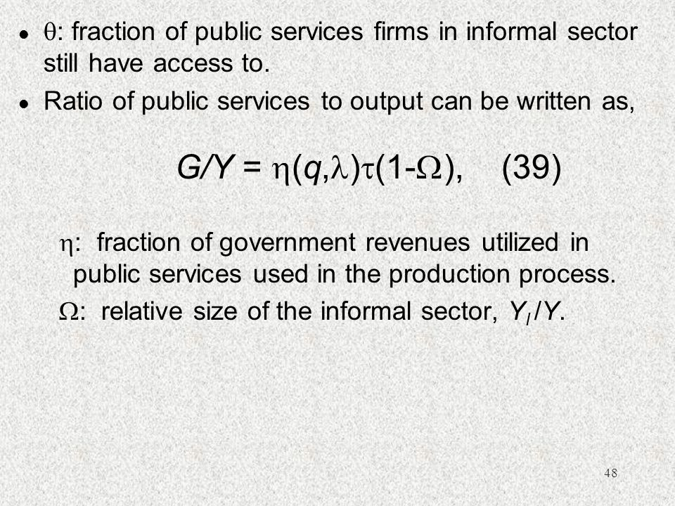 : fraction of public services firms in informal sector still have access to.