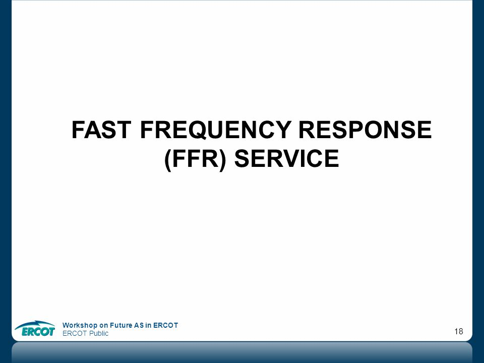 Fast frequency response (ffr) service