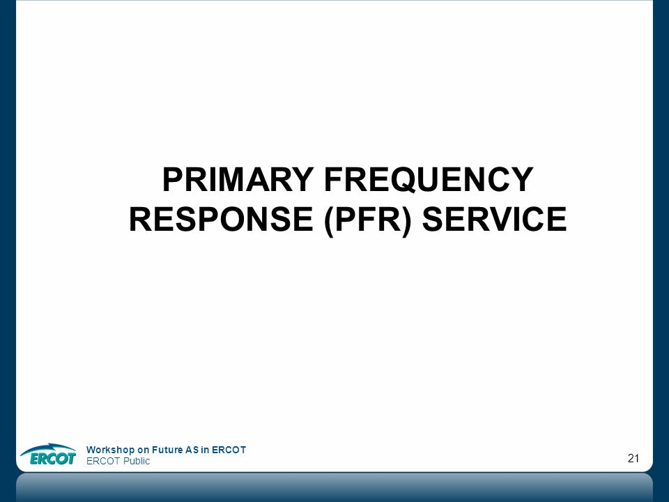 Primary frequency response (Pfr) service