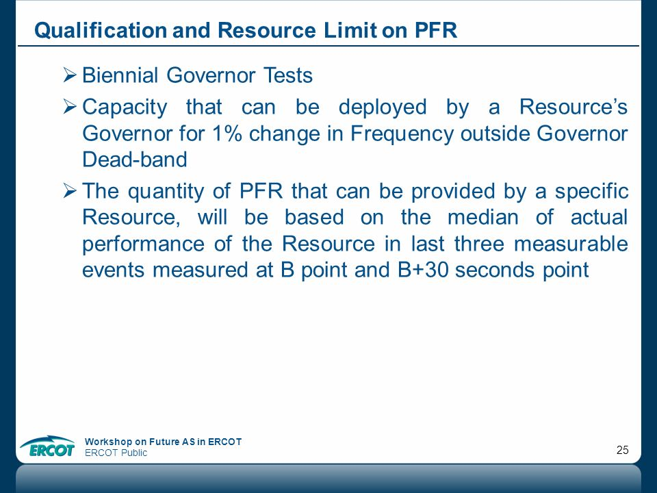 Qualification and Resource Limit on PFR