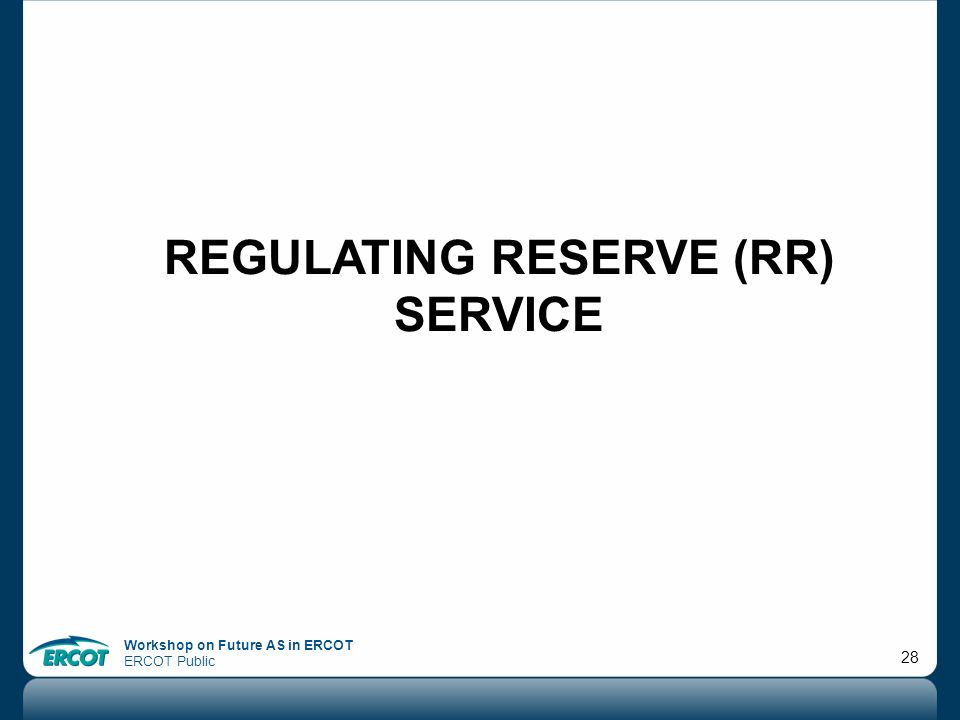 Regulating Reserve (rr) service
