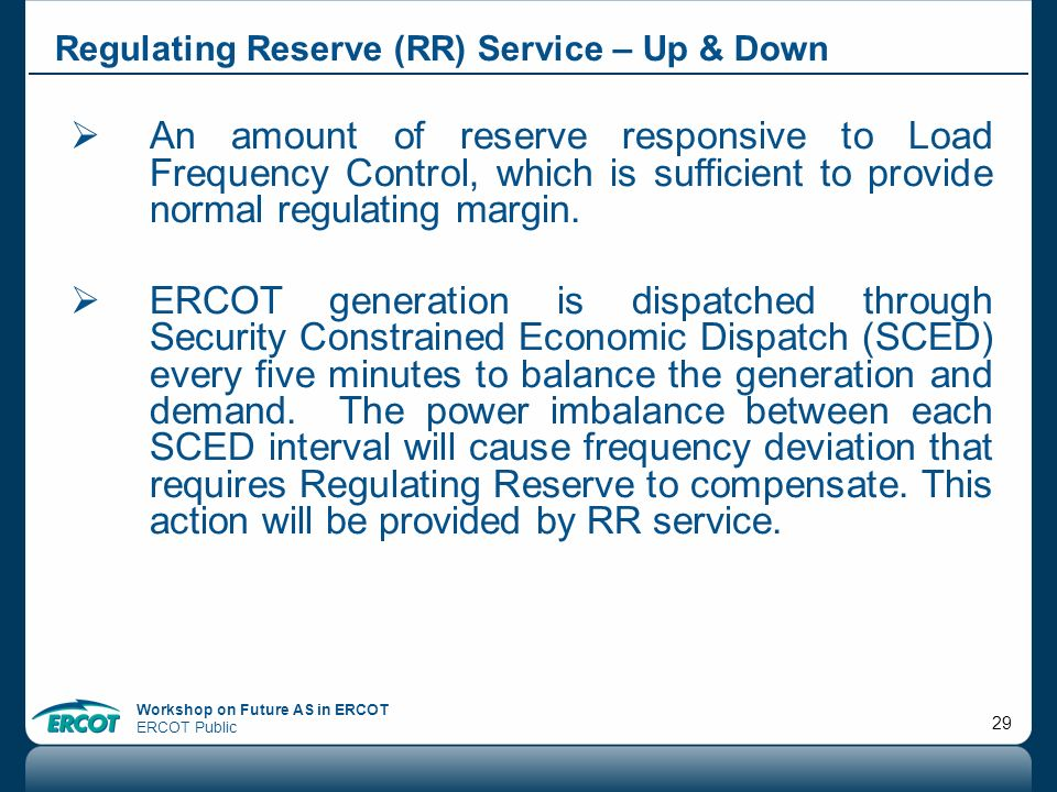 Regulating Reserve (RR) Service – Up & Down