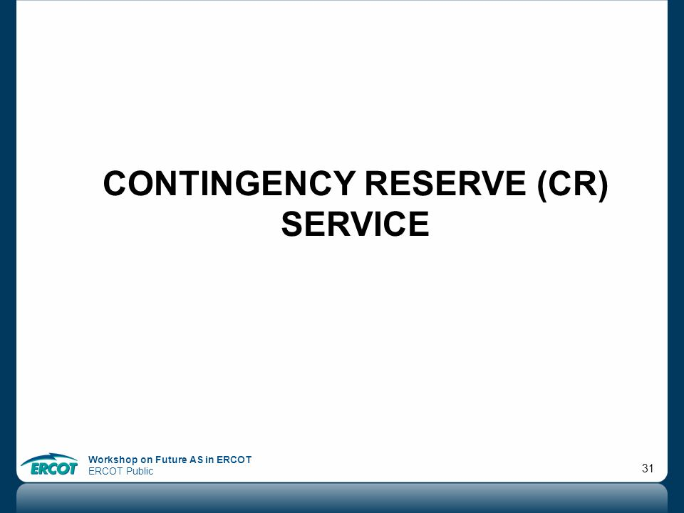 Contingency reserve (cr) service