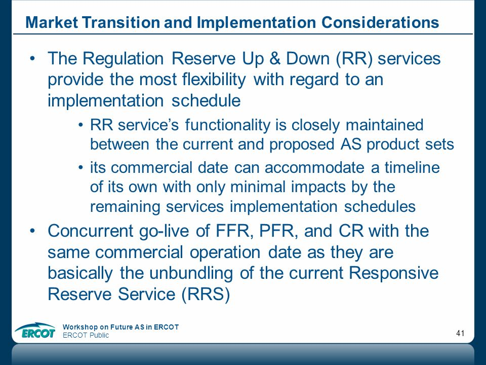 Market Transition and Implementation Considerations