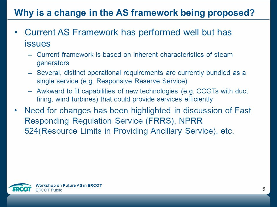 Why is a change in the AS framework being proposed