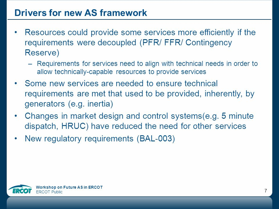 Drivers for new AS framework