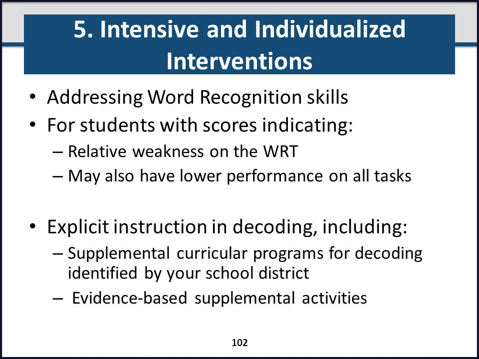 5. Intensive and Individualized Interventions