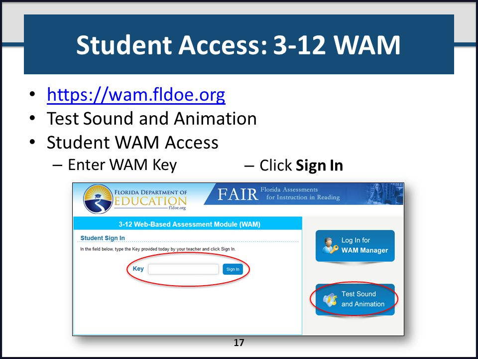 Student Access: 3-12 WAM https://wam.fldoe.org