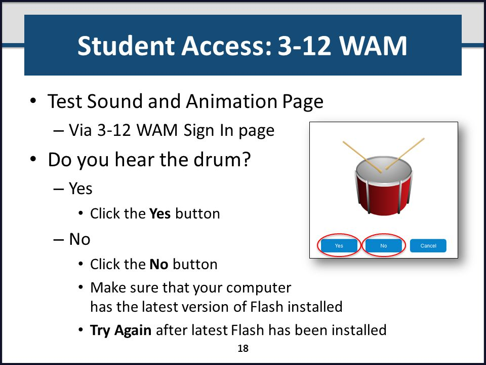 Student Access: 3-12 WAM Test Sound and Animation Page