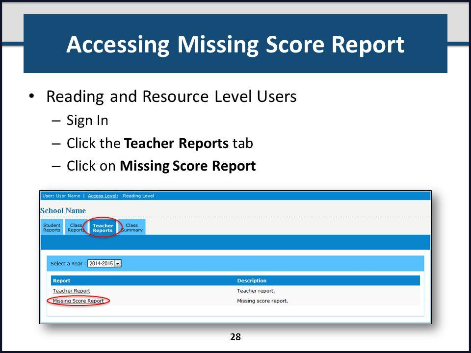 Accessing Missing Score Report