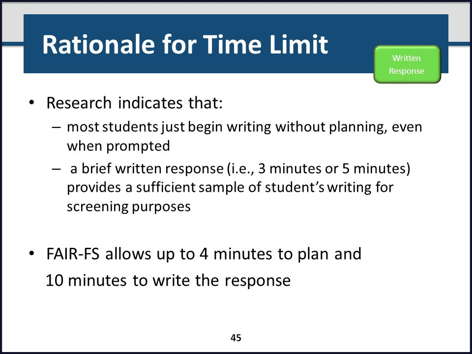 Rationale for Time Limit