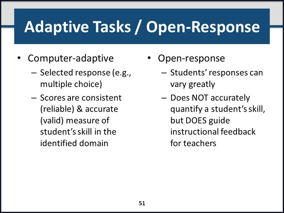 Adaptive Tasks / Open-Response