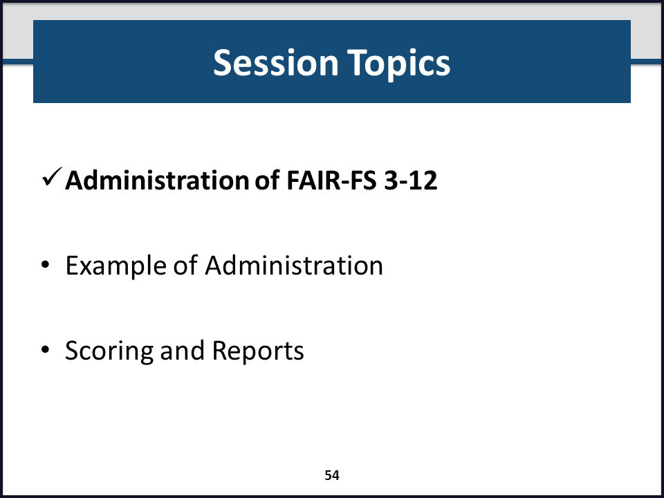Session Topics Administration of FAIR-FS 3-12