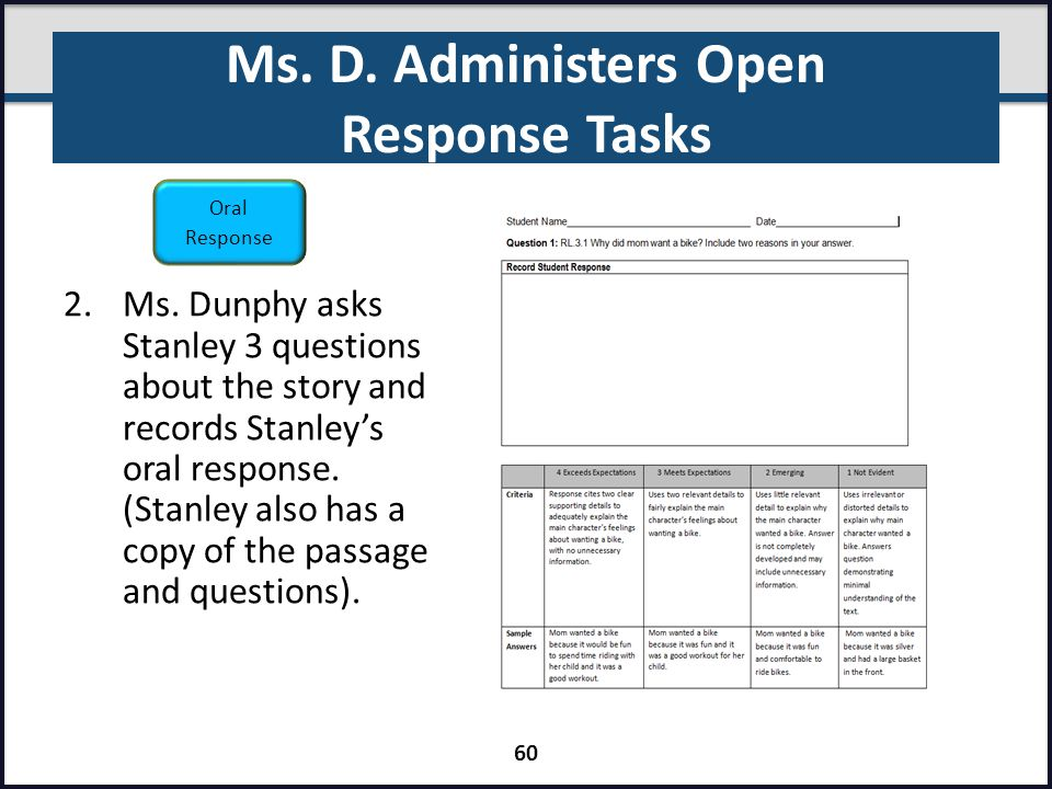 Ms. D. Administers Open Response Tasks