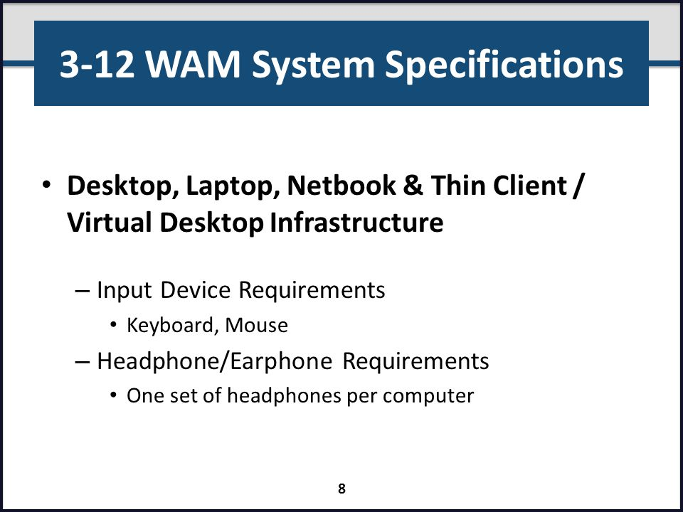 3-12 WAM System Specifications