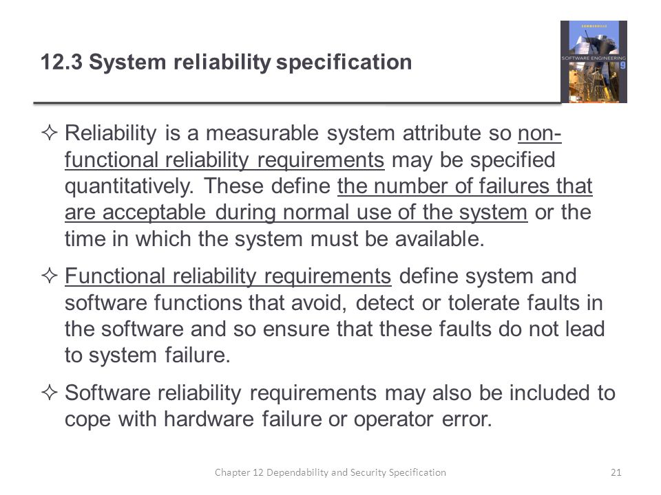 12.3 System reliability specification