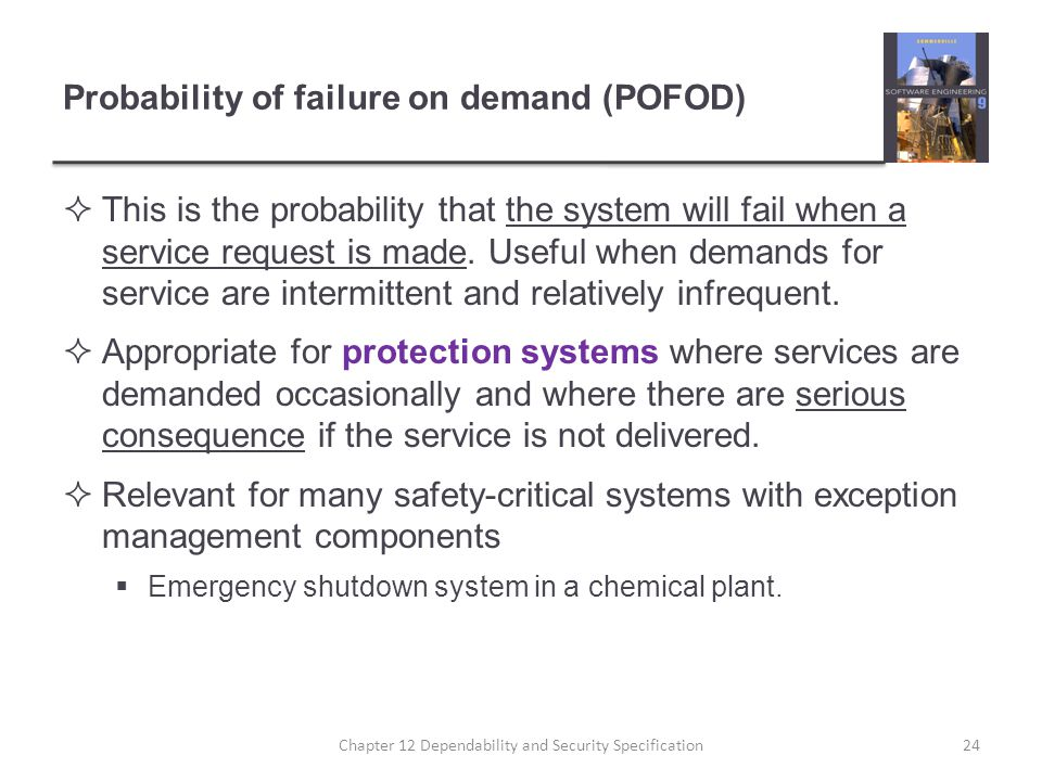 Probability of failure on demand (POFOD)