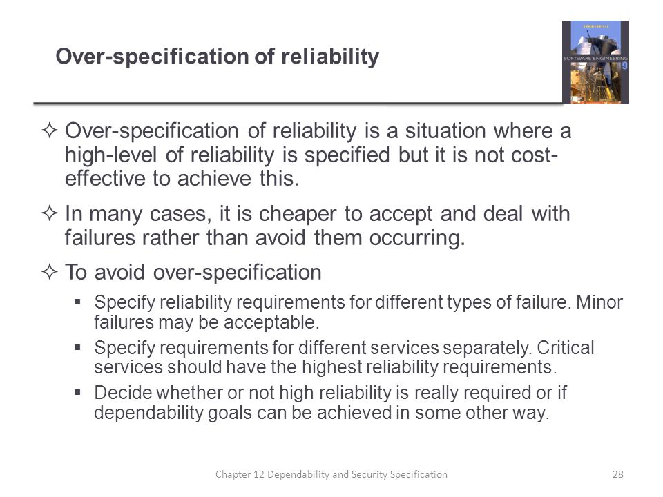 Over-specification of reliability