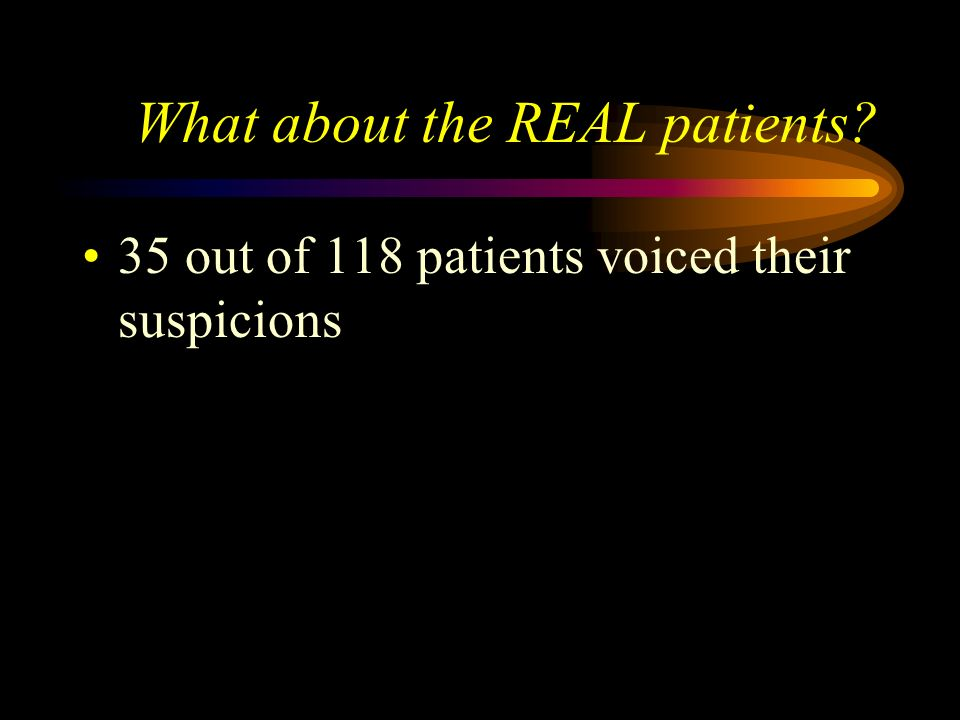 What about the REAL patients
