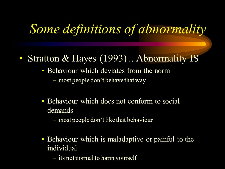 Some definitions of abnormality