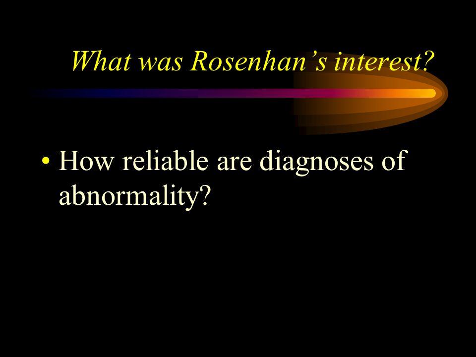What was Rosenhan's interest