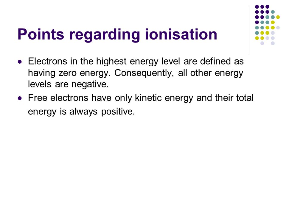 Points regarding ionisation