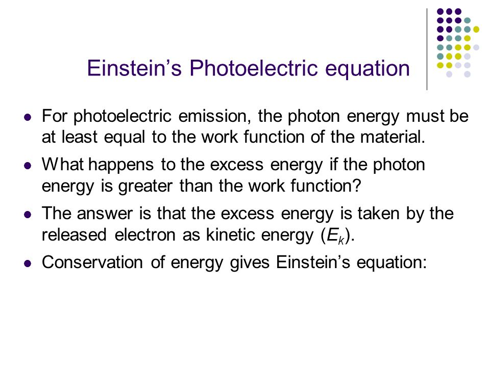 Einstein's Photoelectric equation