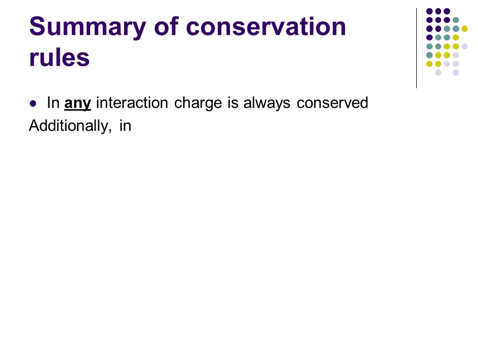 Summary of conservation rules