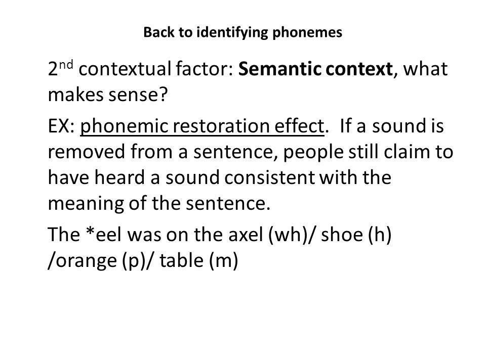 Back to identifying phonemes