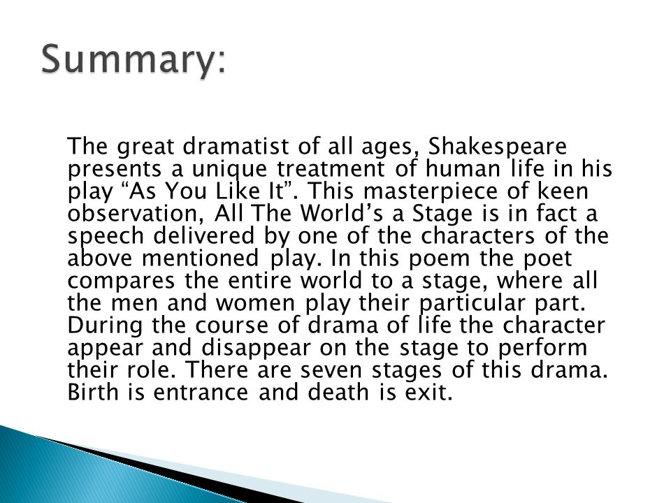 a plot overview of shakespeares all the worlds a stage William shakespeare's julius caesar: plot his loyalty to caesar is what sets the stage for the resolution of the william shakespeare's macbeth: plot summary.