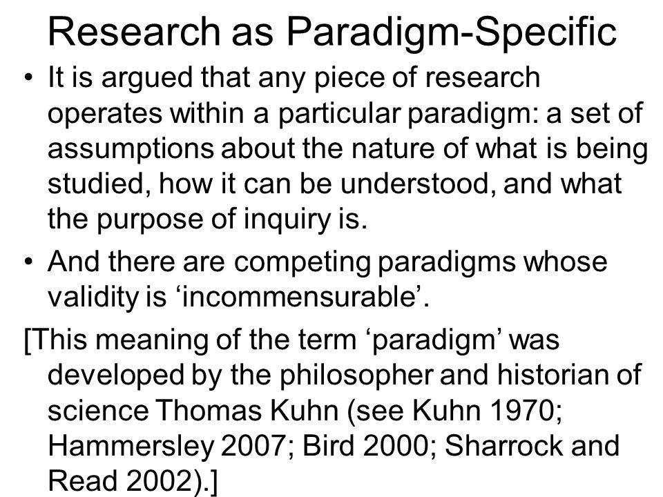 Research as Paradigm-Specific