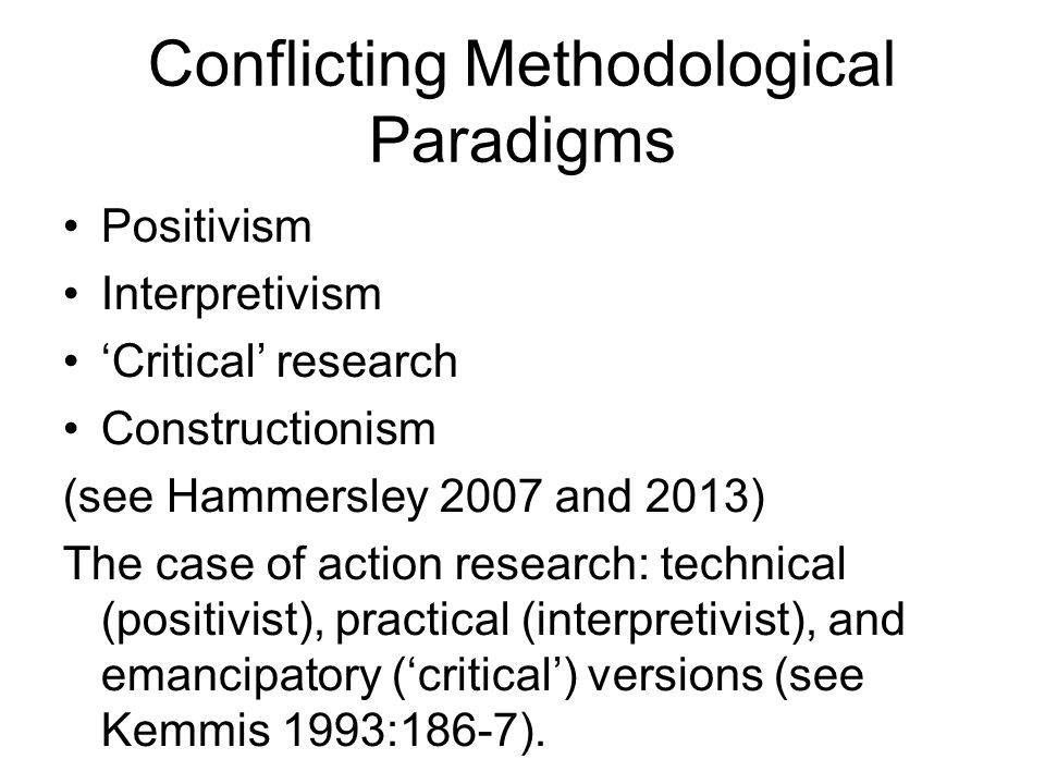 Conflicting Methodological Paradigms