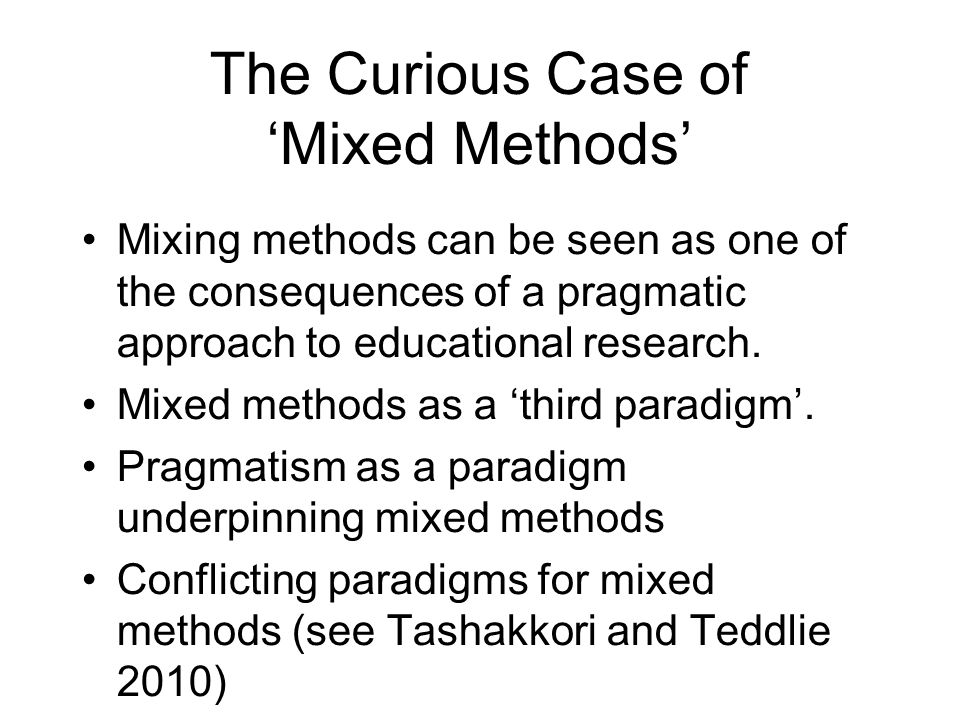 The Curious Case of 'Mixed Methods'
