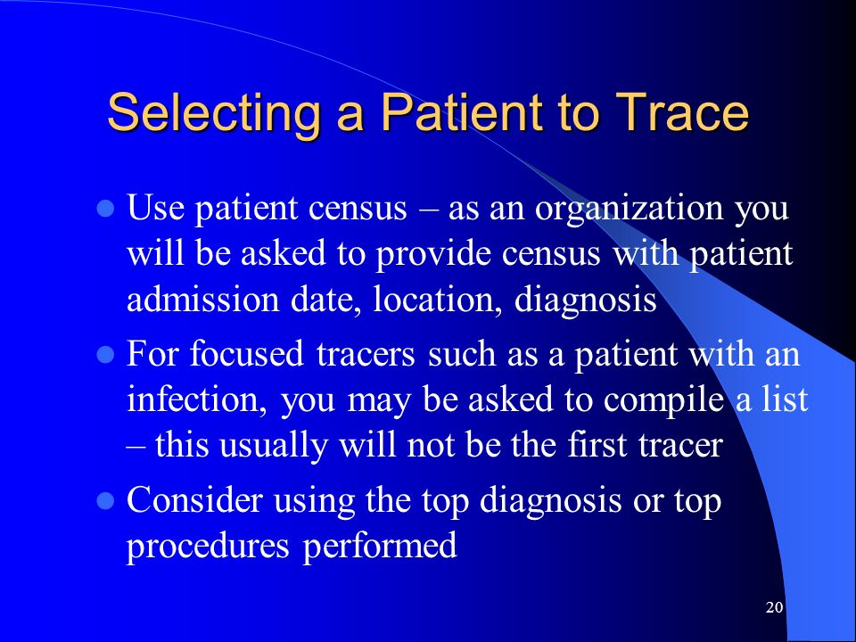 Selecting a Patient to Trace