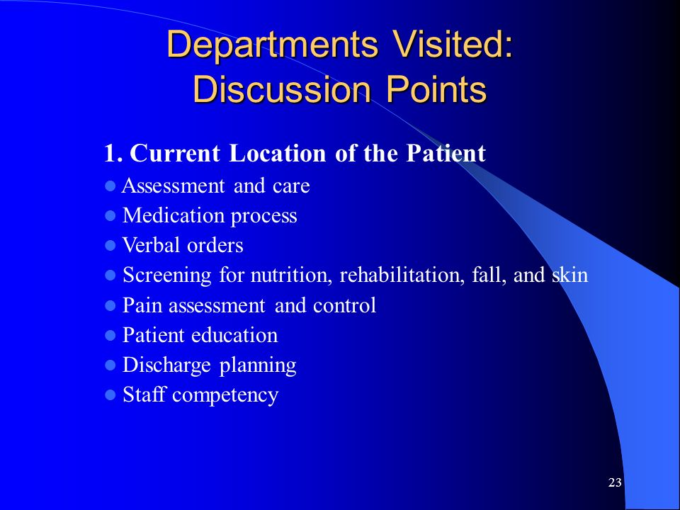 Departments Visited: Discussion Points