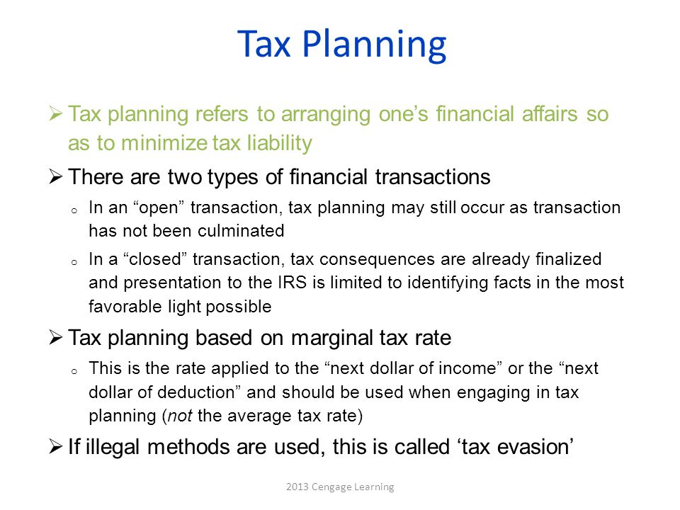 Tax Planning Tax planning refers to arranging one's financial affairs so as to minimize tax liability.